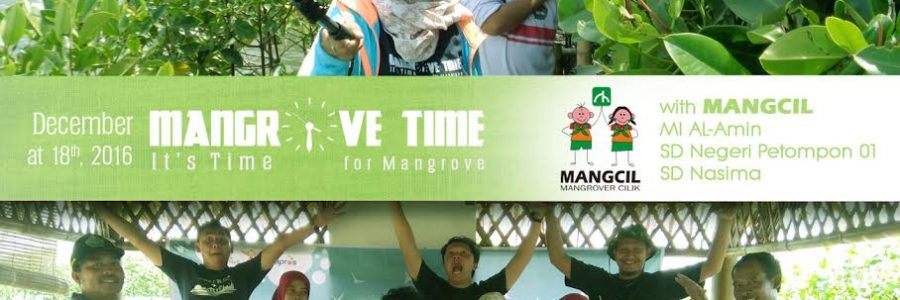 Serunya MANGROVE TIME Episode #4 Bersama MANGCIL